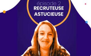 We Are Recruiters avec Pauline Fouqué