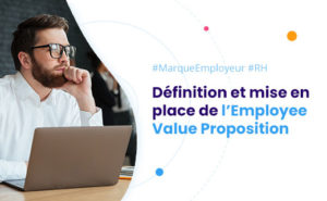 Définition Employee Value Proposition